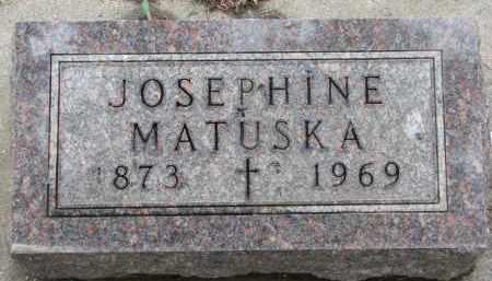 MATUSKA, JOSEPHINE - Bon Homme County, South Dakota | JOSEPHINE MATUSKA - South Dakota Gravestone Photos