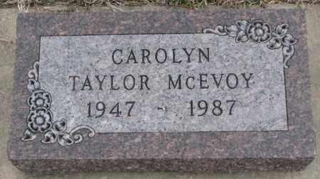 TAYLOR MCEVOY, CAROLYN - Bon Homme County, South Dakota | CAROLYN TAYLOR MCEVOY - South Dakota Gravestone Photos