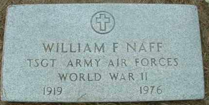 NAFF, WILLIAM F. - Bon Homme County, South Dakota | WILLIAM F. NAFF - South Dakota Gravestone Photos