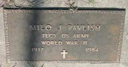PAVLISH, MILO J. - Bon Homme County, South Dakota | MILO J. PAVLISH - South Dakota Gravestone Photos