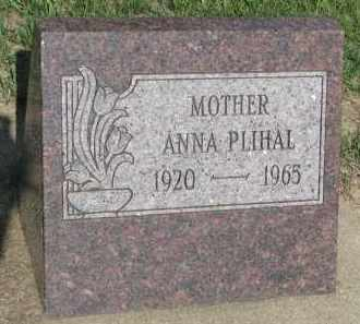 PLIHAL, ANNA - Bon Homme County, South Dakota | ANNA PLIHAL - South Dakota Gravestone Photos