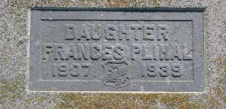 PLIHAL, FRANCES - Bon Homme County, South Dakota | FRANCES PLIHAL - South Dakota Gravestone Photos