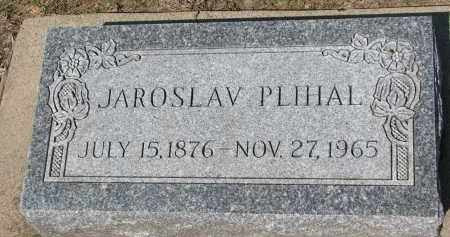 PLIHAL, JAROSLAV - Bon Homme County, South Dakota | JAROSLAV PLIHAL - South Dakota Gravestone Photos