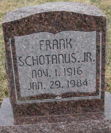 SCHOTANUS, FRANK JR. - Bon Homme County, South Dakota | FRANK JR. SCHOTANUS - South Dakota Gravestone Photos