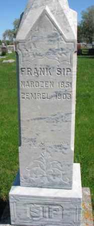 SIP, FRANK - Bon Homme County, South Dakota | FRANK SIP - South Dakota Gravestone Photos