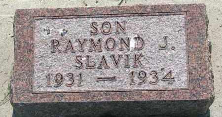 SLAVIK, RAYMOND J. - Bon Homme County, South Dakota | RAYMOND J. SLAVIK - South Dakota Gravestone Photos