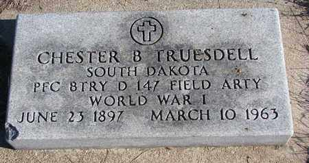 TRUESDELL, CHESTER B. - Bon Homme County, South Dakota | CHESTER B. TRUESDELL - South Dakota Gravestone Photos