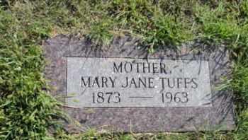 TUFFS, MARY JANE - Bon Homme County, South Dakota | MARY JANE TUFFS - South Dakota Gravestone Photos