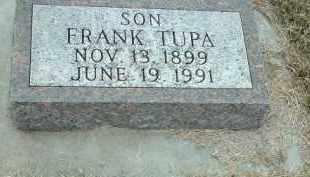 TUPA, FRANK - Bon Homme County, South Dakota | FRANK TUPA - South Dakota Gravestone Photos