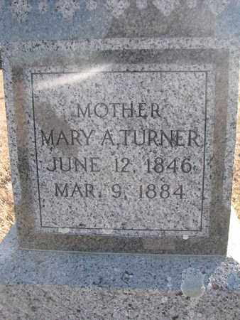 TURNER, MARY A. (CLOSEUP) - Bon Homme County, South Dakota | MARY A. (CLOSEUP) TURNER - South Dakota Gravestone Photos