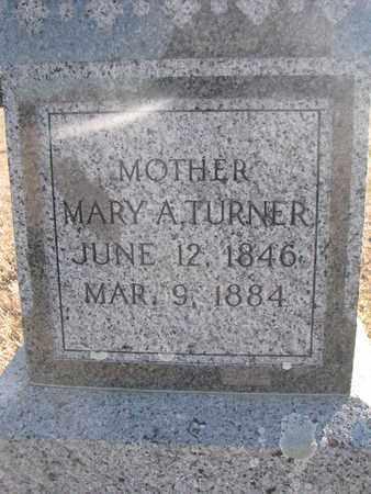 TURNER, MARY A. (CLOSEUP) - Bon Homme County, South Dakota | MARY A. (CLOSEUP) TURNER - South Dakota Gravestone Photos