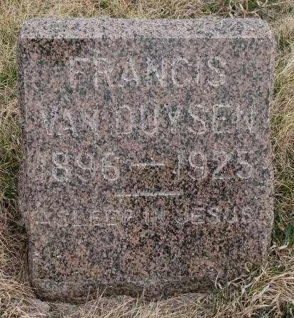 VAN DUYSEN, FRANCIS - Bon Homme County, South Dakota | FRANCIS VAN DUYSEN - South Dakota Gravestone Photos
