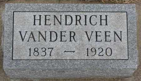 VANDER VEEN, HENDRICH - Bon Homme County, South Dakota | HENDRICH VANDER VEEN - South Dakota Gravestone Photos