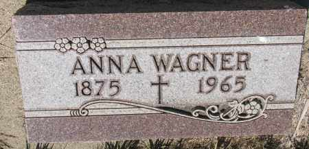 WAGNER, ANNA - Bon Homme County, South Dakota | ANNA WAGNER - South Dakota Gravestone Photos