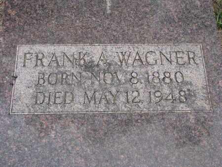 WAGNER, FRANK A. - Bon Homme County, South Dakota | FRANK A. WAGNER - South Dakota Gravestone Photos