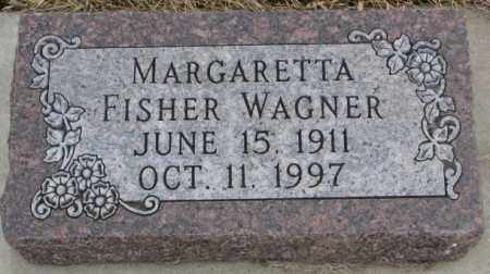 FISHER WAGNER, MARGARETTA - Bon Homme County, South Dakota | MARGARETTA FISHER WAGNER - South Dakota Gravestone Photos