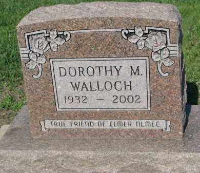 WALLOCH, DOROTHY M. - Bon Homme County, South Dakota   DOROTHY M. WALLOCH - South Dakota Gravestone Photos