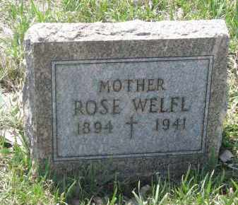 WELFL, ROSE - Bon Homme County, South Dakota | ROSE WELFL - South Dakota Gravestone Photos