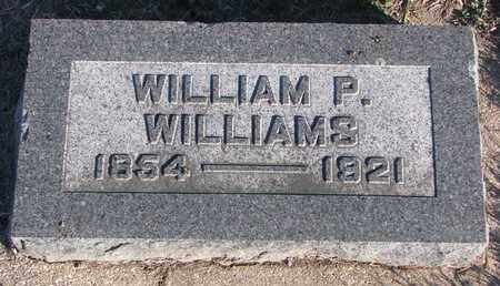 WILLIAMS, WILLIAM P. - Bon Homme County, South Dakota | WILLIAM P. WILLIAMS - South Dakota Gravestone Photos