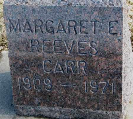 REEVES CARR, MARGARET R. - Brookings County, South Dakota | MARGARET R. REEVES CARR - South Dakota Gravestone Photos