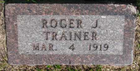 TRAINER, ROGER J. - Buffalo County, South Dakota | ROGER J. TRAINER - South Dakota Gravestone Photos