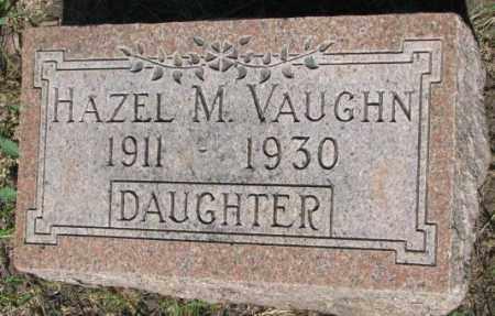 VAUGHN, HAZEL M. - Buffalo County, South Dakota   HAZEL M. VAUGHN - South Dakota Gravestone Photos