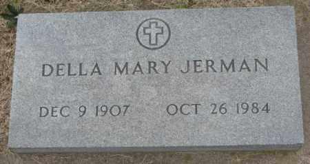 JERMAN, DELLA MARY - Charles Mix County, South Dakota | DELLA MARY JERMAN - South Dakota Gravestone Photos