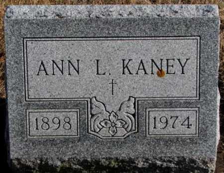 KANEY, ANN L. - Charles Mix County, South Dakota | ANN L. KANEY - South Dakota Gravestone Photos