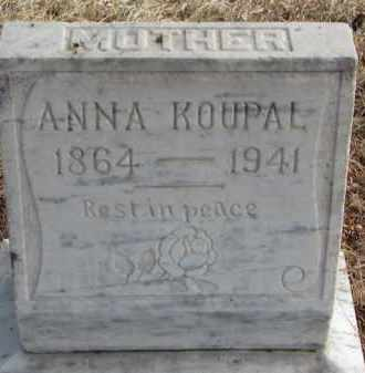 KOUPAL, ANNA - Charles Mix County, South Dakota | ANNA KOUPAL - South Dakota Gravestone Photos