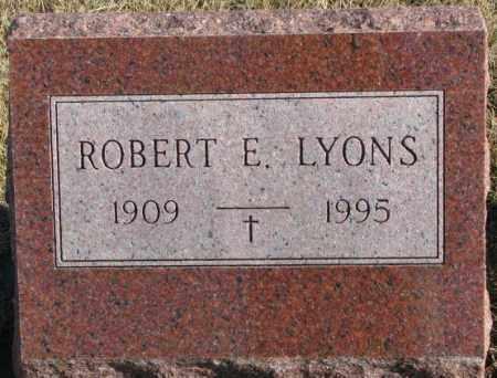 LYONS, ROBERT E. - Charles Mix County, South Dakota | ROBERT E. LYONS - South Dakota Gravestone Photos