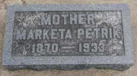 PETRIK, MARKETA - Charles Mix County, South Dakota | MARKETA PETRIK - South Dakota Gravestone Photos