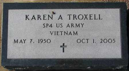 TROXELL, KAREN A. - Charles Mix County, South Dakota | KAREN A. TROXELL - South Dakota Gravestone Photos