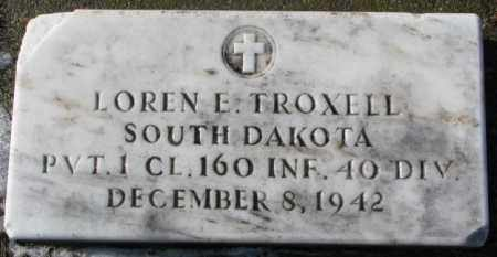 TROXELL, LOREN E.  (MILITARY) - Charles Mix County, South Dakota | LOREN E.  (MILITARY) TROXELL - South Dakota Gravestone Photos