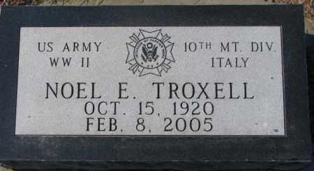 TROXELL, NOEL E. - Charles Mix County, South Dakota | NOEL E. TROXELL - South Dakota Gravestone Photos