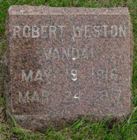 VANDAL, ROBERT WESTON - Charles Mix County, South Dakota | ROBERT WESTON VANDAL - South Dakota Gravestone Photos