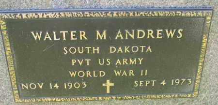 ANDREWS, WALTER M. - Clay County, South Dakota   WALTER M. ANDREWS - South Dakota Gravestone Photos