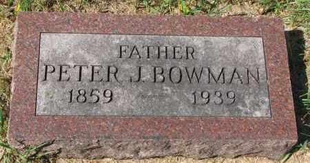 BOWMAN, PETER J. - Clay County, South Dakota | PETER J. BOWMAN - South Dakota Gravestone Photos