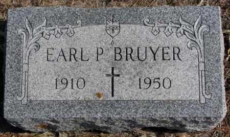 BRUYER, EARL P. - Clay County, South Dakota | EARL P. BRUYER - South Dakota Gravestone Photos
