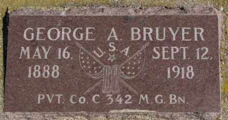BRUYER, GEORGE A. - Clay County, South Dakota | GEORGE A. BRUYER - South Dakota Gravestone Photos