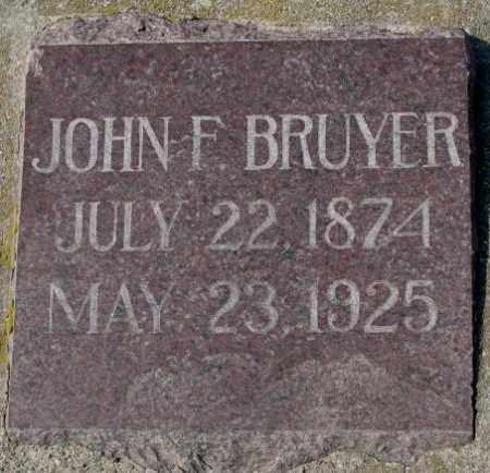 BRUYER, JOHN F. - Clay County, South Dakota | JOHN F. BRUYER - South Dakota Gravestone Photos