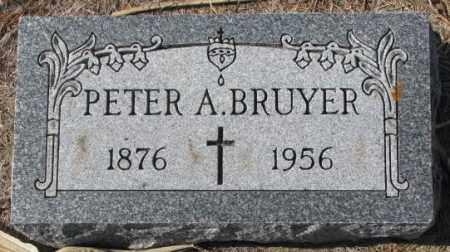BRUYER, PETER A. - Clay County, South Dakota | PETER A. BRUYER - South Dakota Gravestone Photos