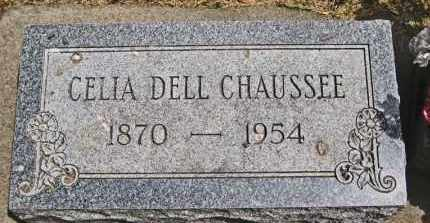 CHAUSSEE, CELIA DELL - Clay County, South Dakota | CELIA DELL CHAUSSEE - South Dakota Gravestone Photos