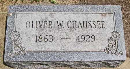 CHAUSSEE, OLIVER W. - Clay County, South Dakota | OLIVER W. CHAUSSEE - South Dakota Gravestone Photos