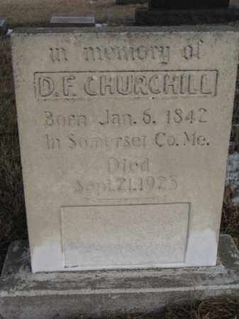 CHURCHILL, DANIEL FOSTER - Clay County, South Dakota | DANIEL FOSTER CHURCHILL - South Dakota Gravestone Photos