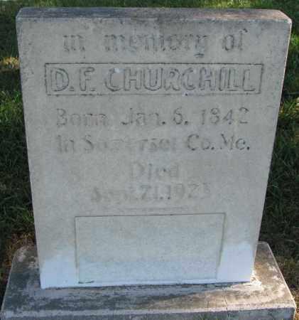 CHURCHILL, D.F. - Clay County, South Dakota | D.F. CHURCHILL - South Dakota Gravestone Photos