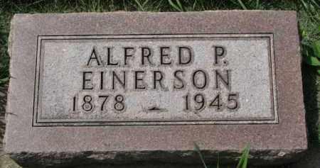 EINERSON, ALFRED P. - Clay County, South Dakota   ALFRED P. EINERSON - South Dakota Gravestone Photos