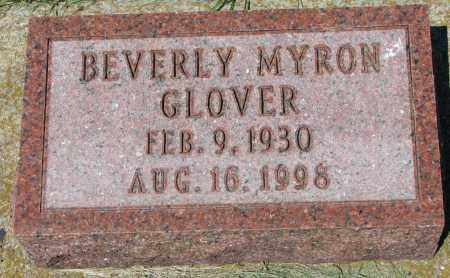 MYRON GLOVER, BEVERLY - Clay County, South Dakota | BEVERLY MYRON GLOVER - South Dakota Gravestone Photos