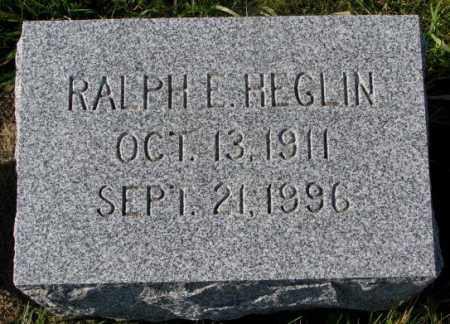 HEGLIN, RALPH E. - Clay County, South Dakota   RALPH E. HEGLIN - South Dakota Gravestone Photos