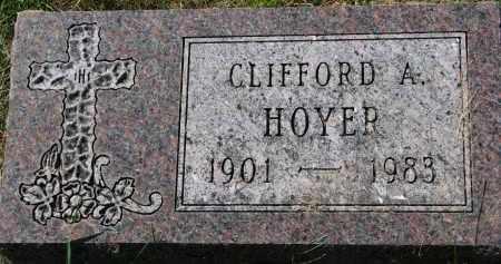 HOYER, CLIFFORD A. - Clay County, South Dakota | CLIFFORD A. HOYER - South Dakota Gravestone Photos