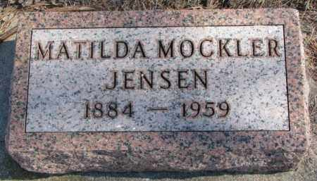 MOCKLER JENSEN, MATILDA - Clay County, South Dakota | MATILDA MOCKLER JENSEN - South Dakota Gravestone Photos